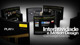 Interatividade e Motion Design 3D Camargo Corrêa