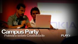 CAMPUS PARTY – PALESTRA CRIATIVIDADE